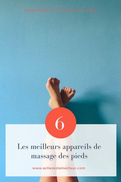 appareil massage de pieds